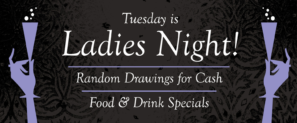 Image_ Tuesday is Ladies Night